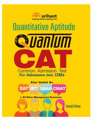 Quantitative Aptitude Quantum CAT Common Admission Test for Admission into IIMs (English)