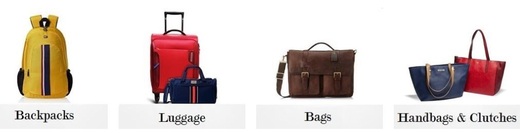 Best Offers on Luggage, Backpacks, Handbags, Laptop Bags, trendy Briefcases, Messenger Bags, Duffle Bags, Travel Accessories, School Bags, Wallets and Belts